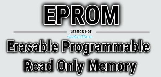 Full Form of EPROM