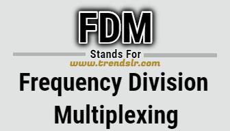 Full Form of FDM