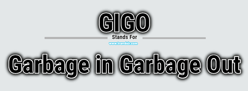 Full Form of GIGO