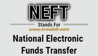 Full Form of NEFT