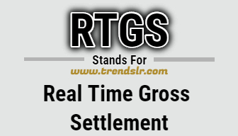 Full Form of RTGS