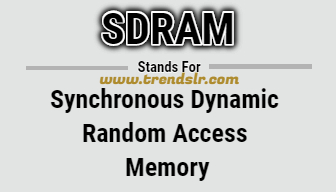 Full Form of SDRAM