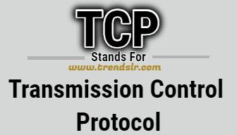 Full Form of TCP