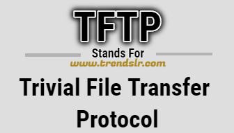 Full Form of TFTP