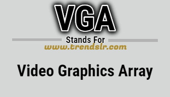 Full Form of VGA