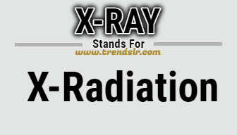 Full Form of X-RAY
