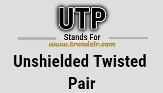 Full Form of UTP