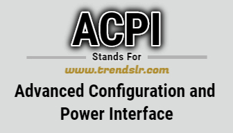 Full Form of ACPI