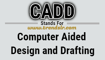 Full Form of CADD