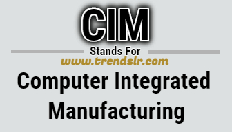 Full Form of CIM