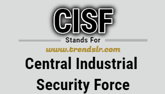 Full Form of CISF