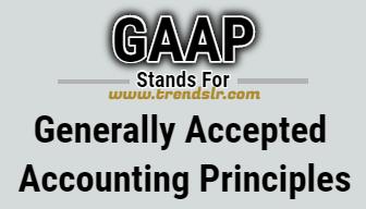 Full Form of GAAP