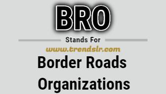 Full Form of BRO